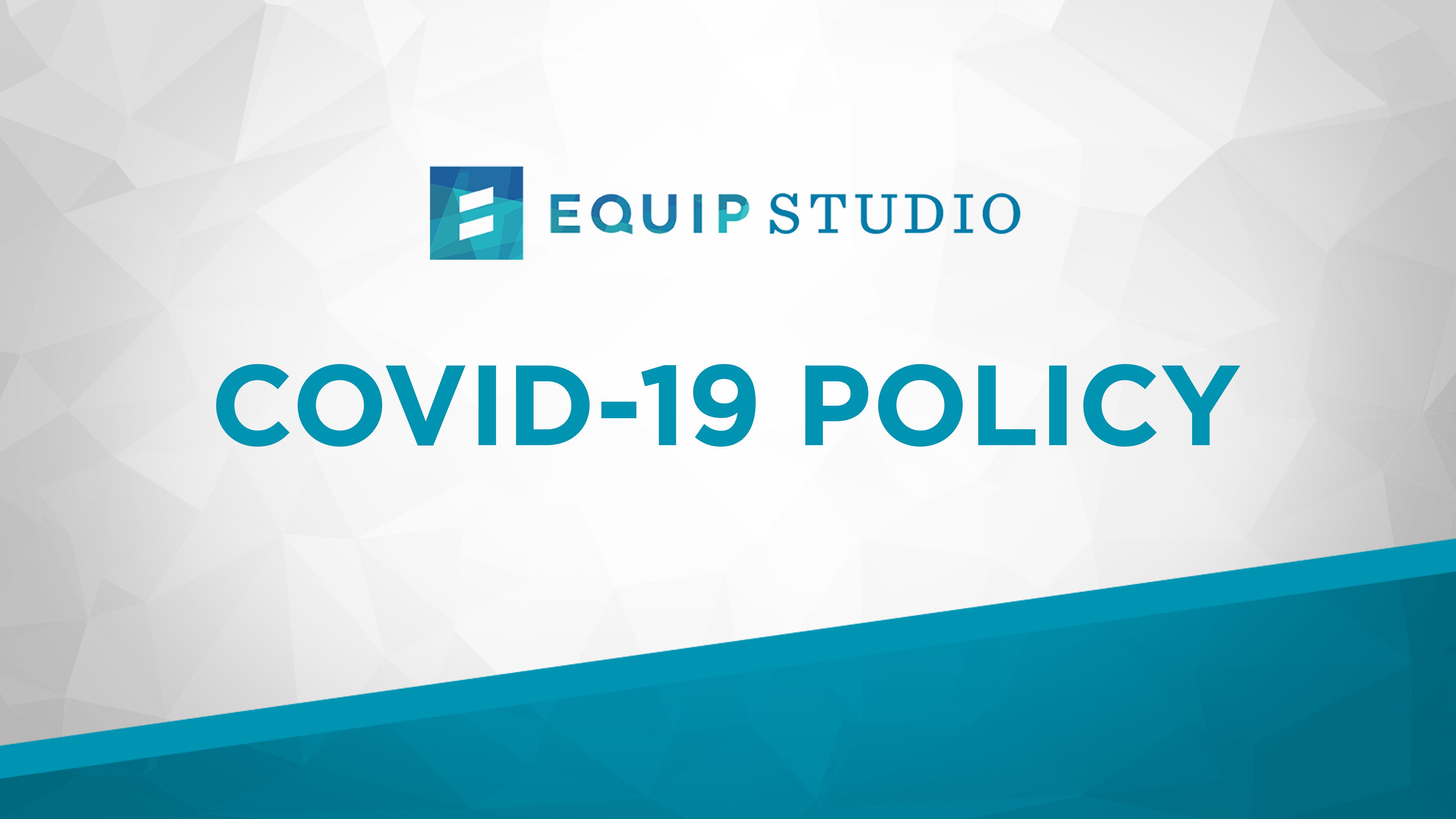 Equip Studio COVID-19 Policy - ES-Website-Graphics-Stories-Blog-Covid19